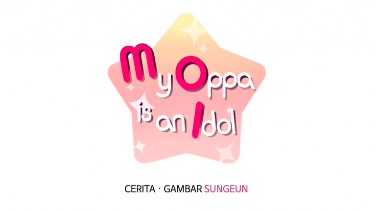 Line Webtoon - My Oppa is an Idol