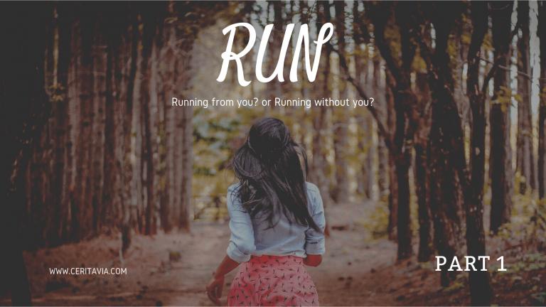 [PART 1] RUN