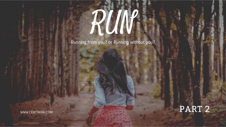 [PART 2] RUN