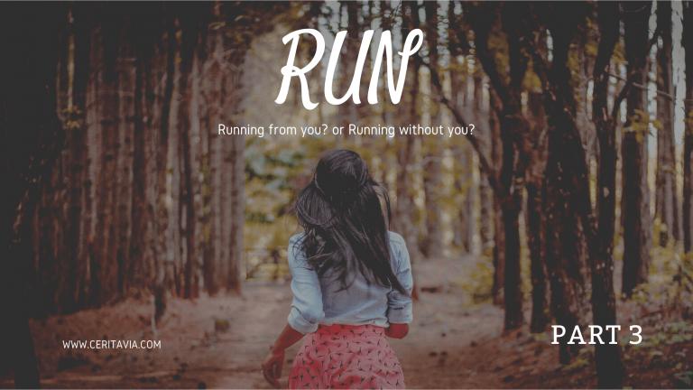 [PART 3] RUN
